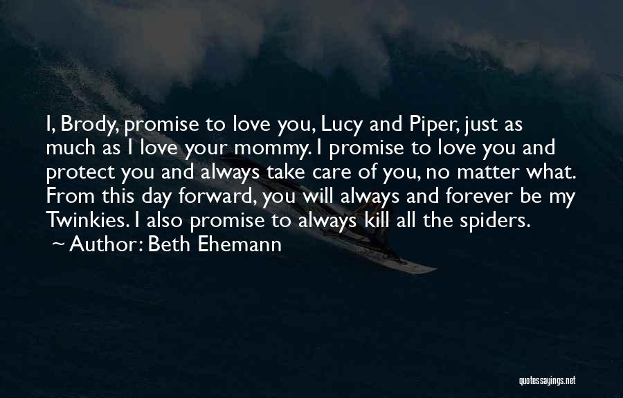 Spiders And Love Quotes By Beth Ehemann