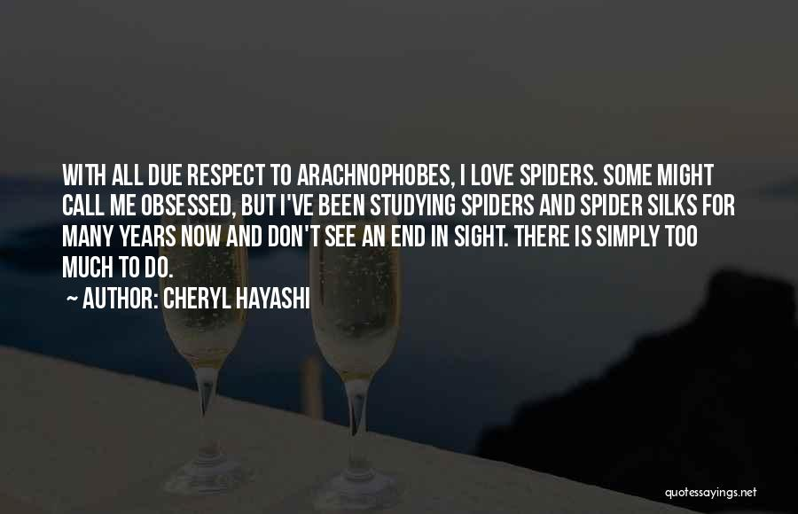 Spiders And Love Quotes By Cheryl Hayashi