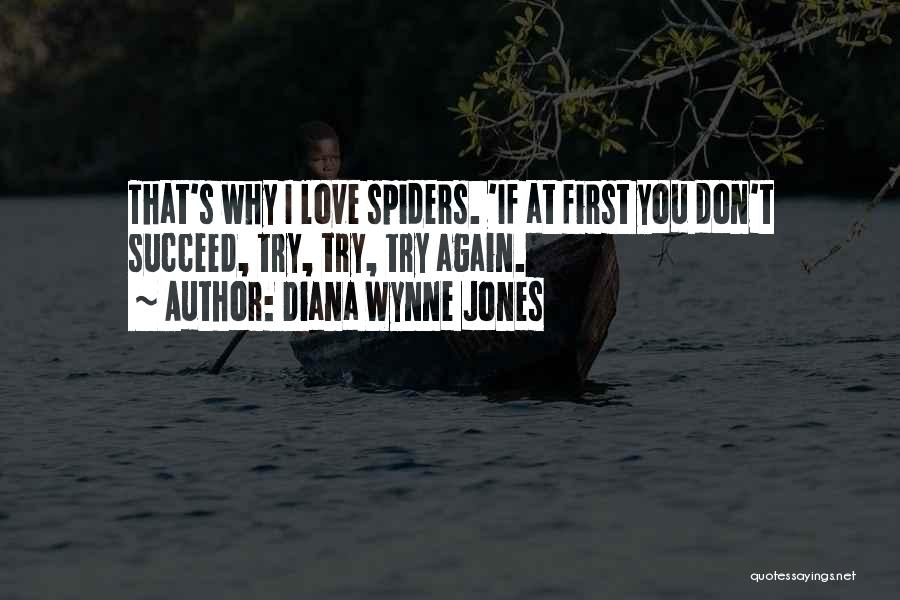 Spiders And Love Quotes By Diana Wynne Jones
