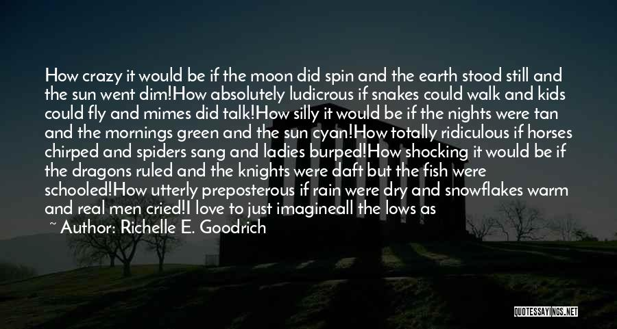Spiders And Love Quotes By Richelle E. Goodrich