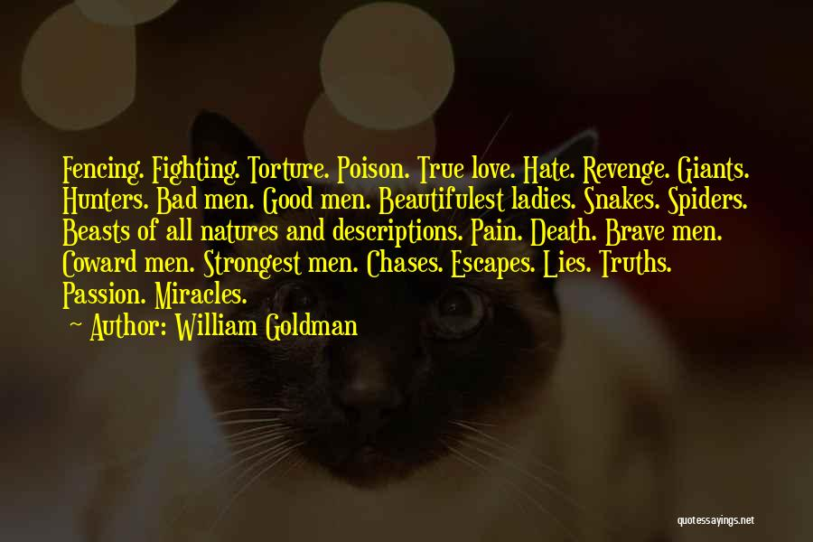 Spiders And Love Quotes By William Goldman