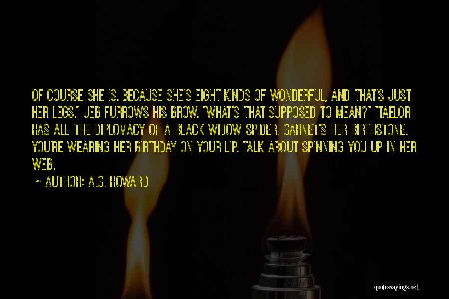 Spider's Web Quotes By A.G. Howard
