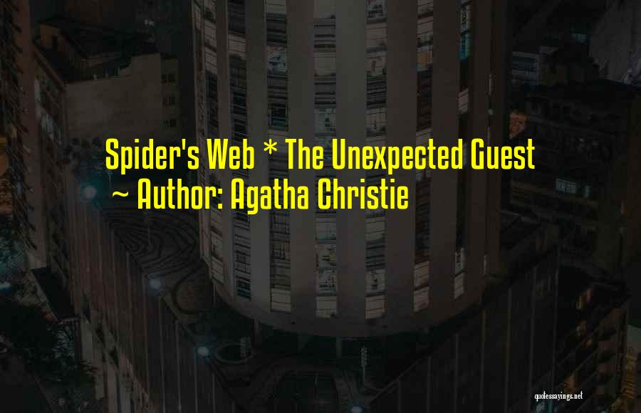 Spider's Web Quotes By Agatha Christie