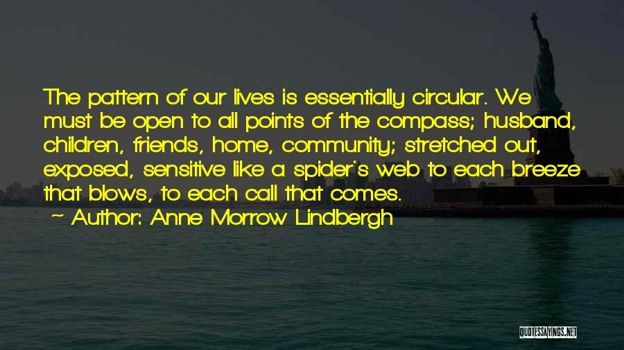 Spider's Web Quotes By Anne Morrow Lindbergh