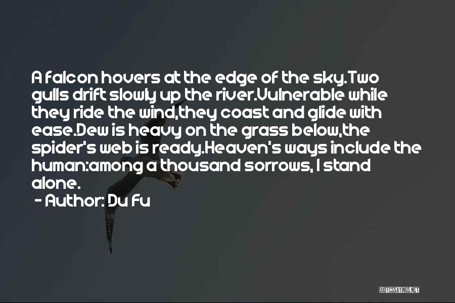 Spider's Web Quotes By Du Fu