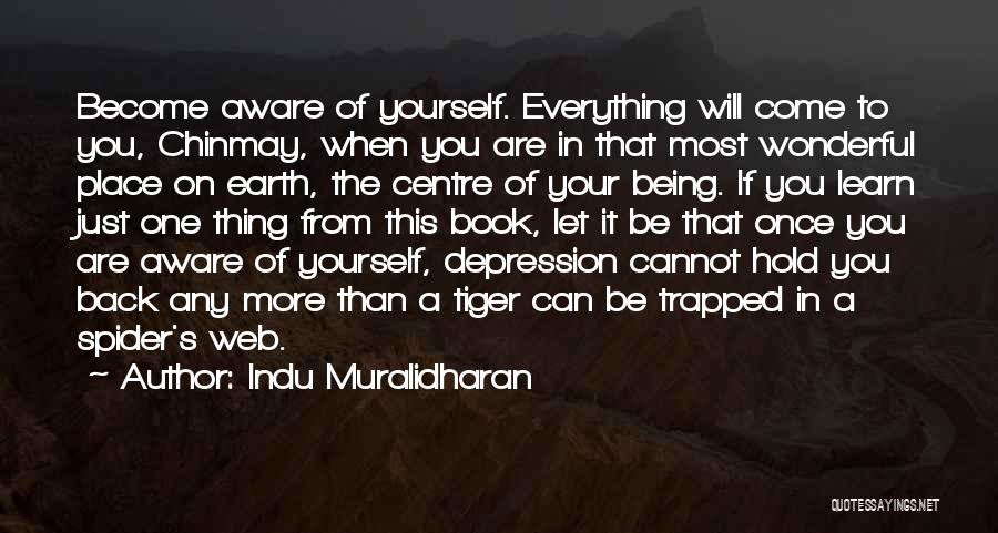 Spider's Web Quotes By Indu Muralidharan