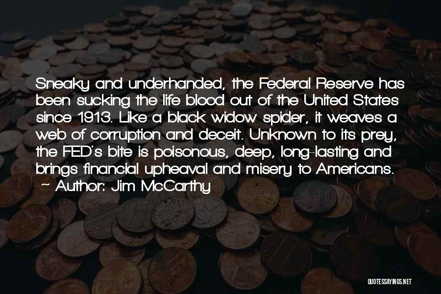 Spider's Web Quotes By Jim McCarthy