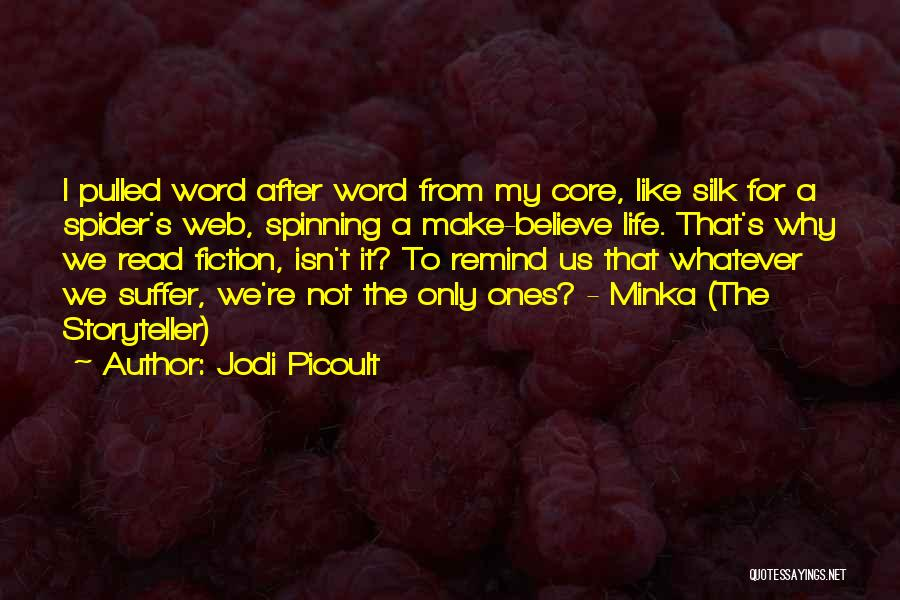 Spider's Web Quotes By Jodi Picoult