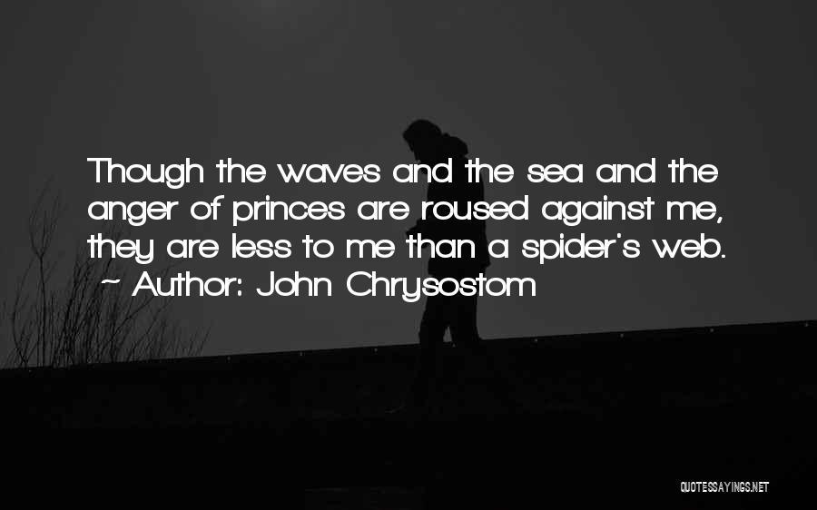 Spider's Web Quotes By John Chrysostom