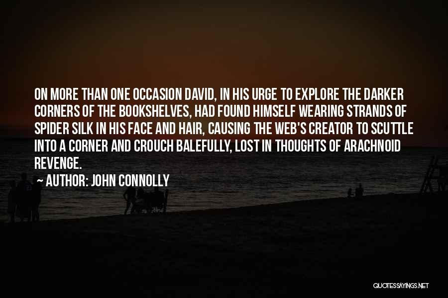 Spider's Web Quotes By John Connolly