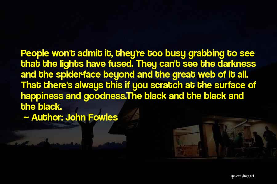 Spider's Web Quotes By John Fowles