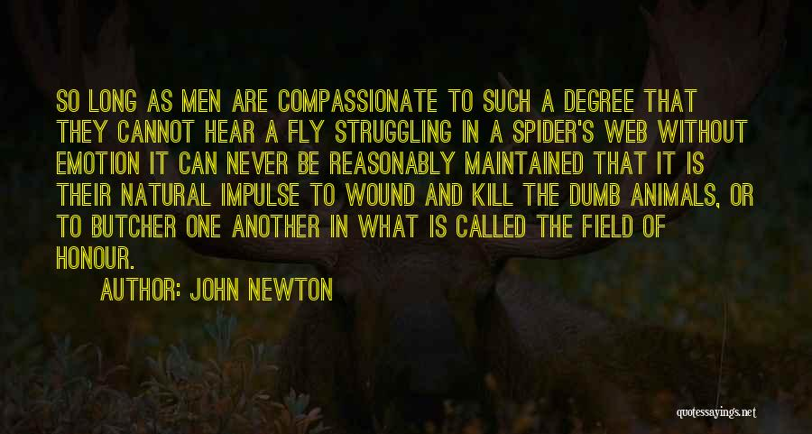 Spider's Web Quotes By John Newton