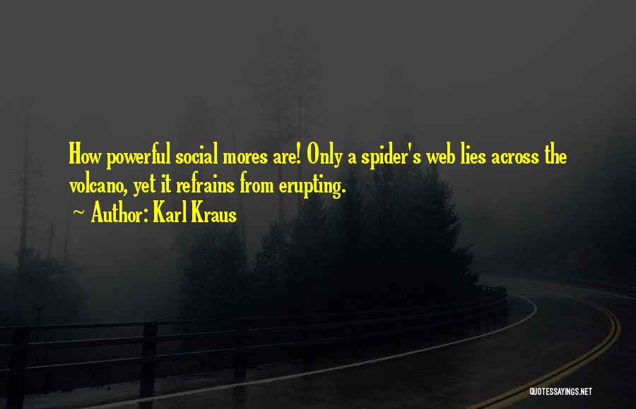 Spider's Web Quotes By Karl Kraus