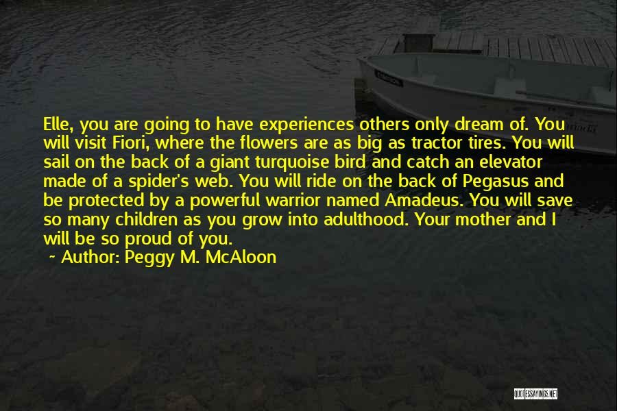 Spider's Web Quotes By Peggy M. McAloon