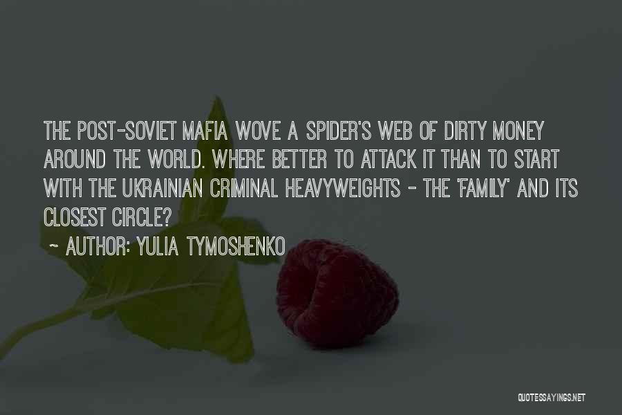 Spider's Web Quotes By Yulia Tymoshenko