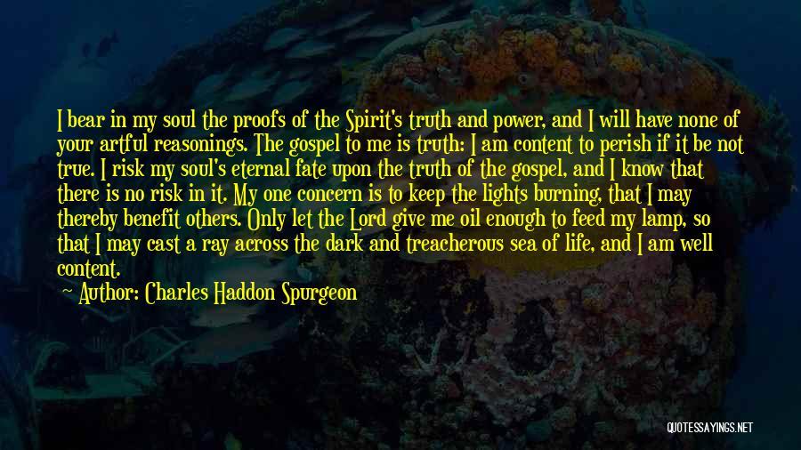 Spirit Life Quotes By Charles Haddon Spurgeon