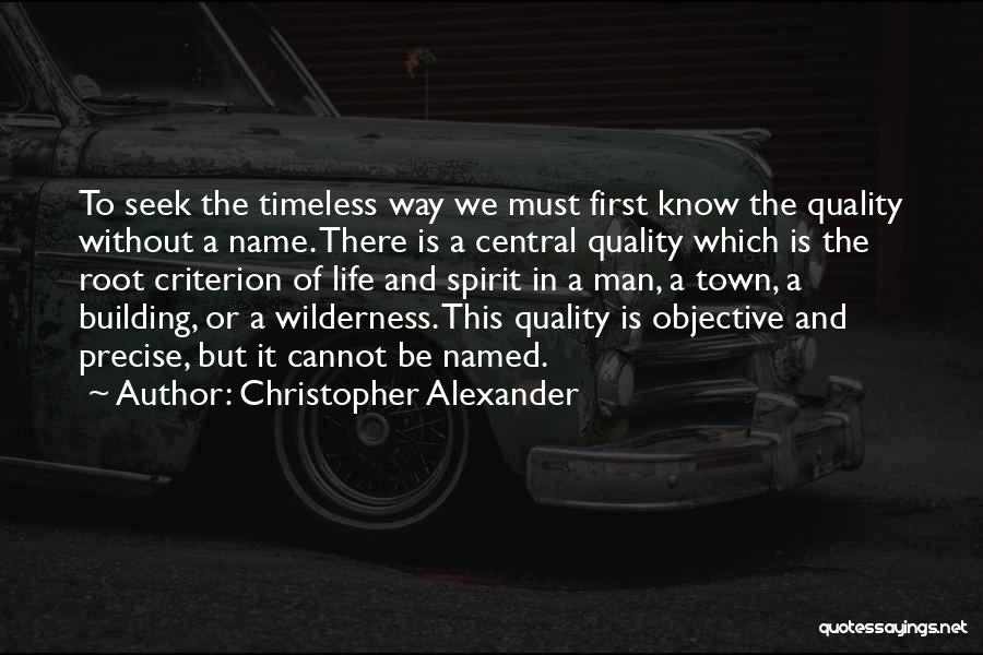 Spirit Life Quotes By Christopher Alexander