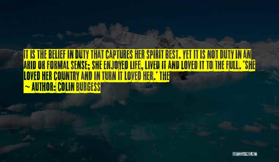 Spirit Life Quotes By Colin Burgess