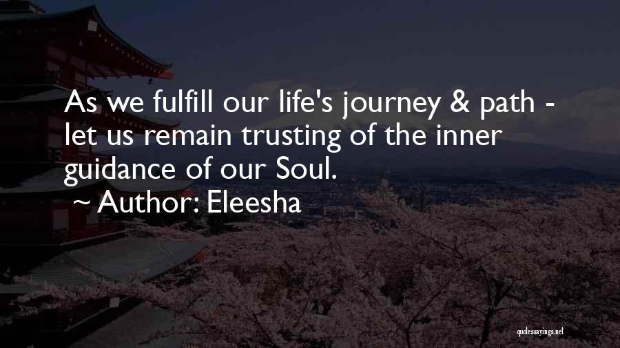 Spirit Life Quotes By Eleesha