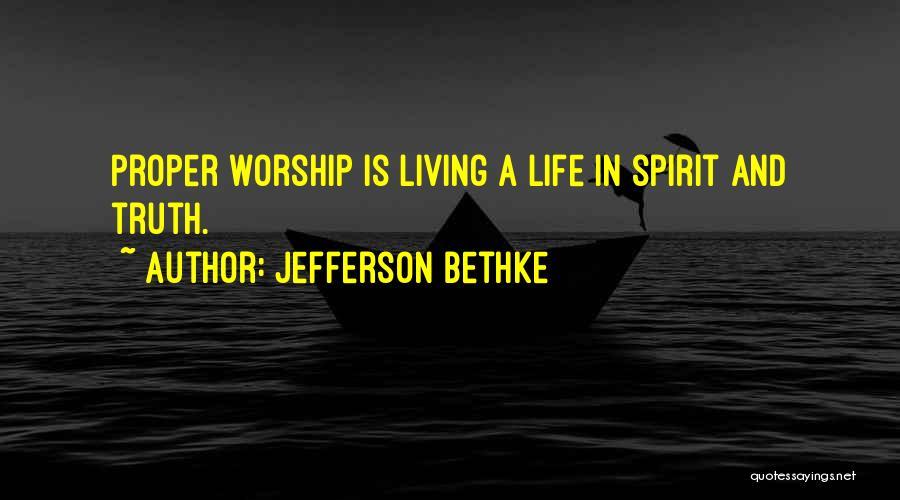 Spirit Life Quotes By Jefferson Bethke