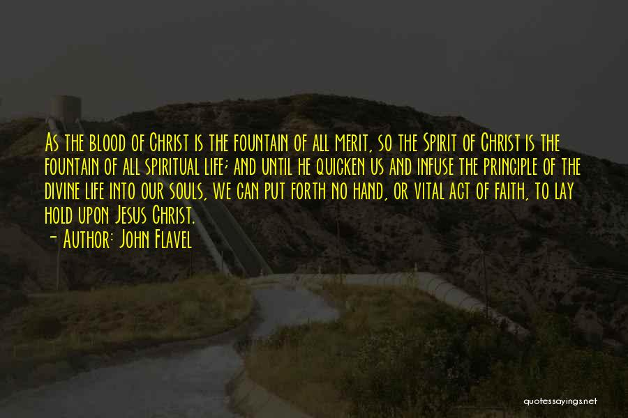 Spirit Life Quotes By John Flavel