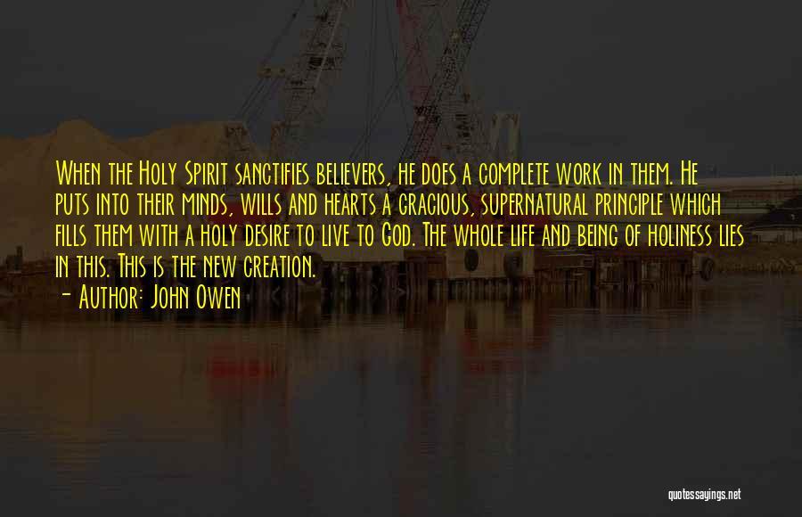 Spirit Life Quotes By John Owen