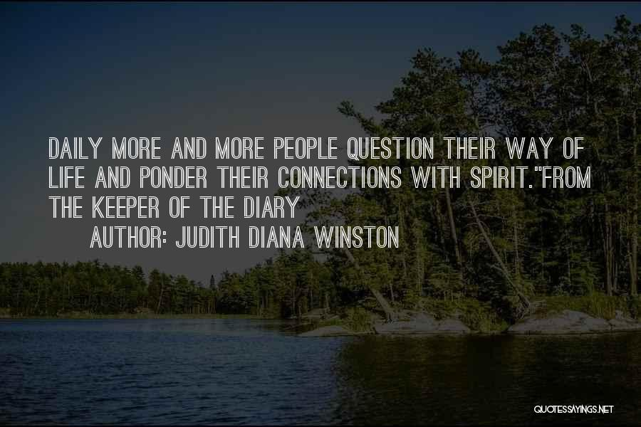 Spirit Life Quotes By Judith Diana Winston