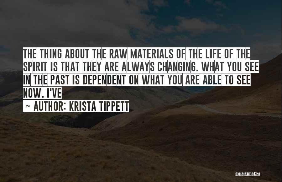 Spirit Life Quotes By Krista Tippett