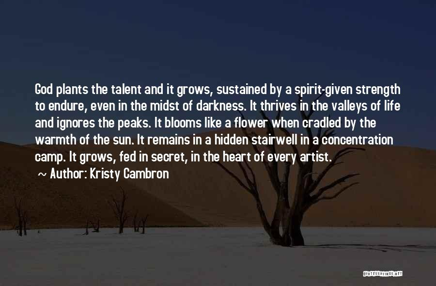 Spirit Life Quotes By Kristy Cambron