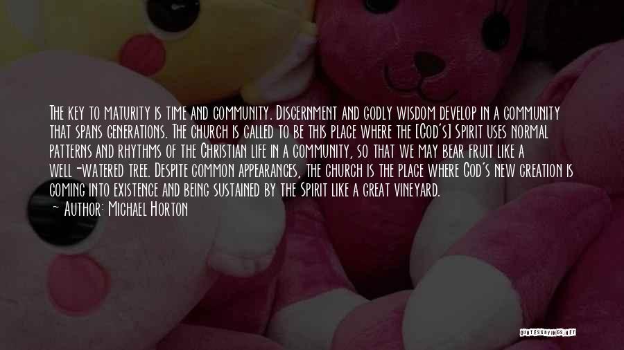 Spirit Life Quotes By Michael Horton