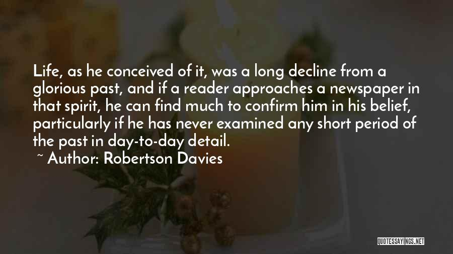 Spirit Life Quotes By Robertson Davies