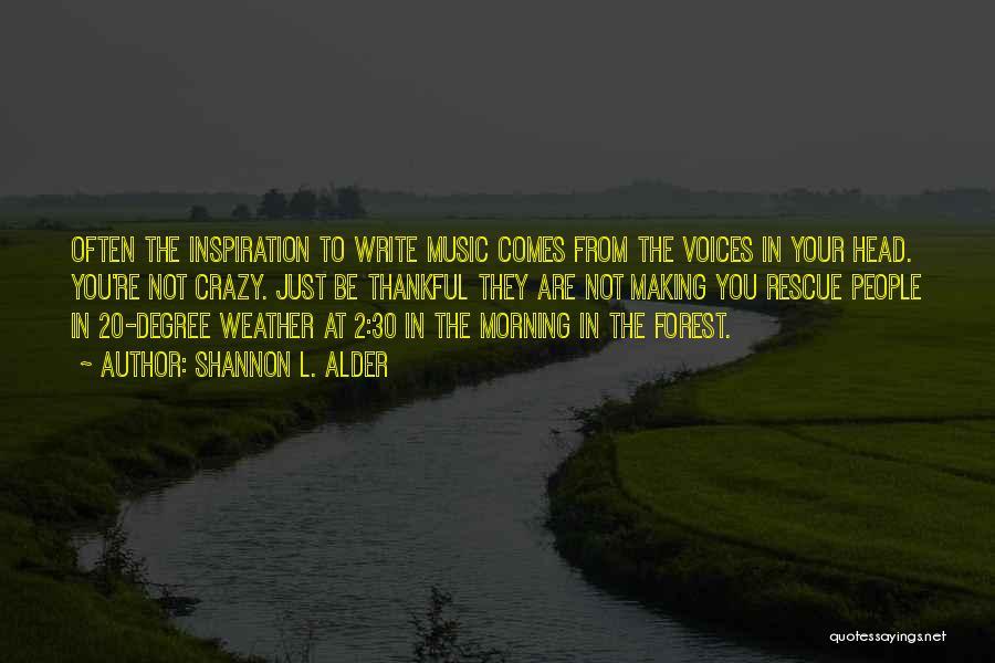 Spirit Life Quotes By Shannon L. Alder