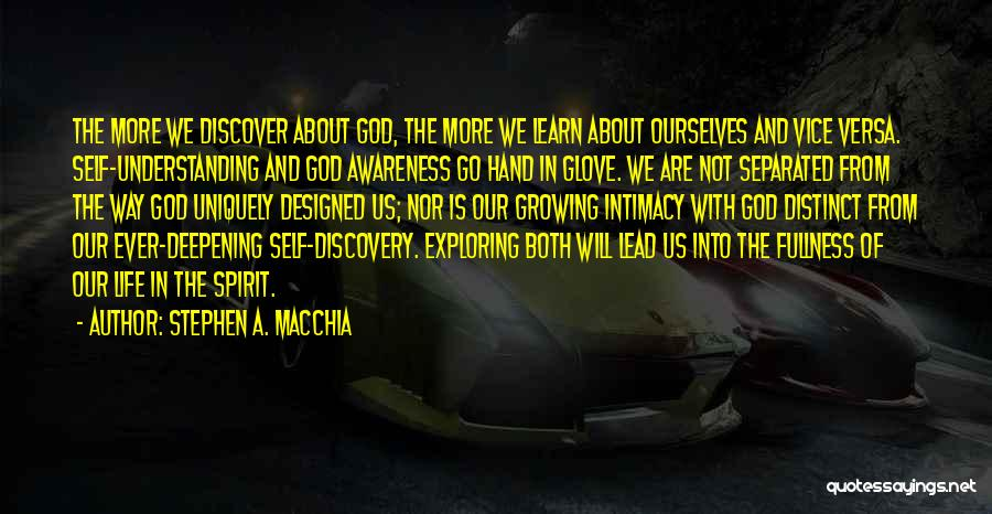 Spirit Life Quotes By Stephen A. Macchia