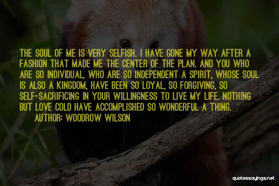 Spirit Life Quotes By Woodrow Wilson