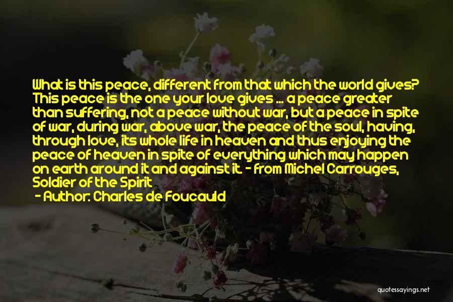 Spirit Love Quotes By Charles De Foucauld