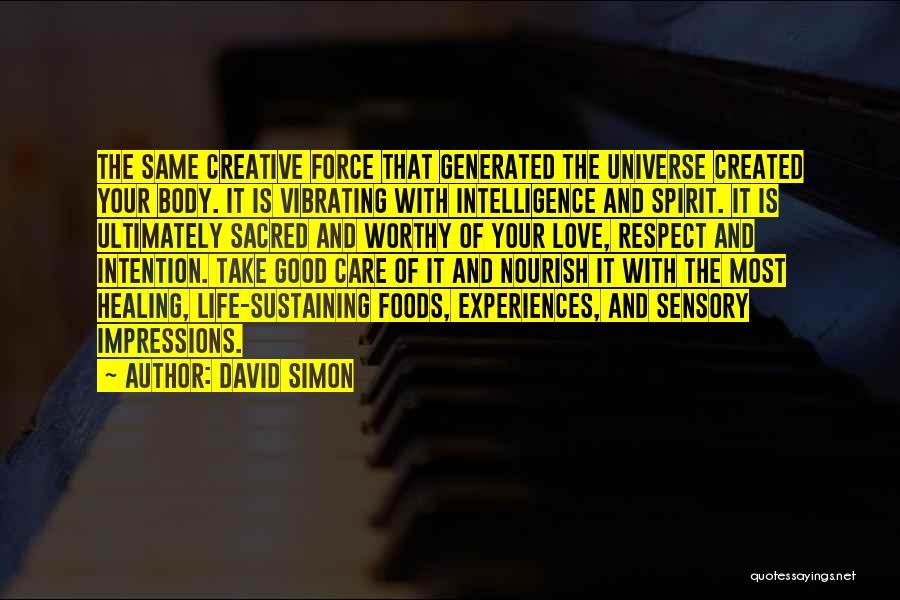 Spirit Love Quotes By David Simon
