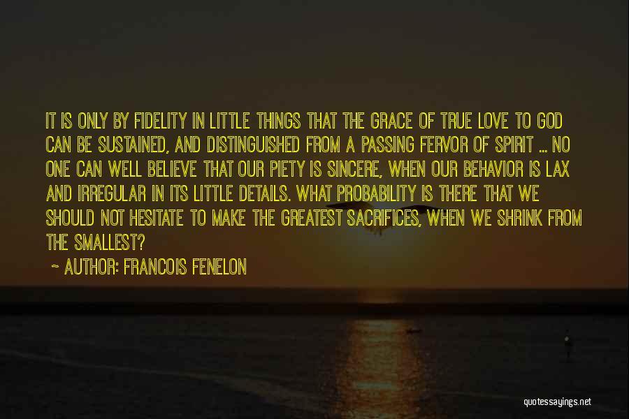 Spirit Love Quotes By Francois Fenelon