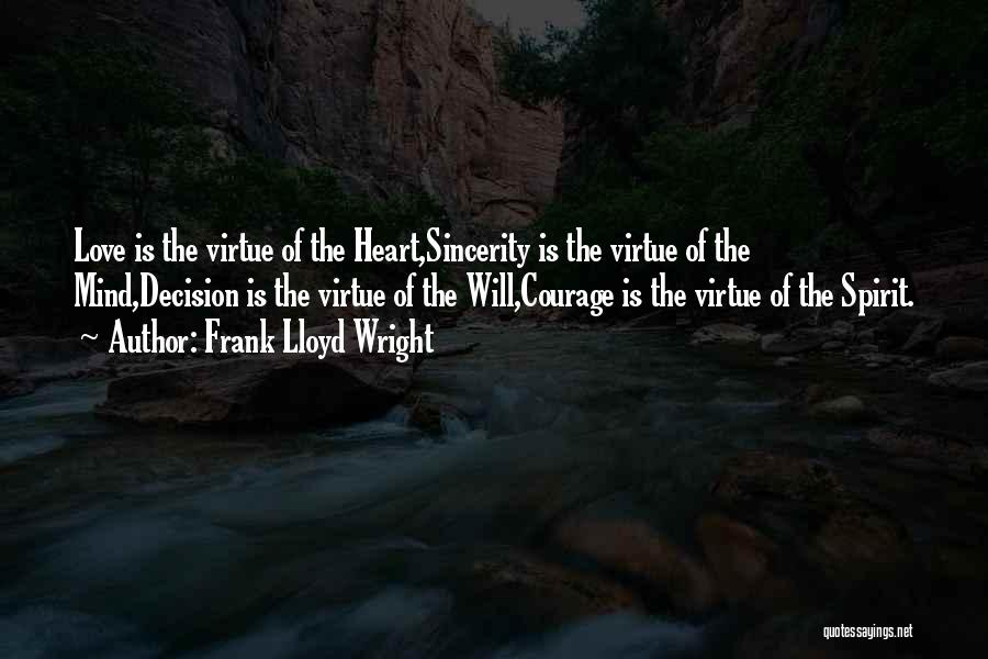 Spirit Love Quotes By Frank Lloyd Wright