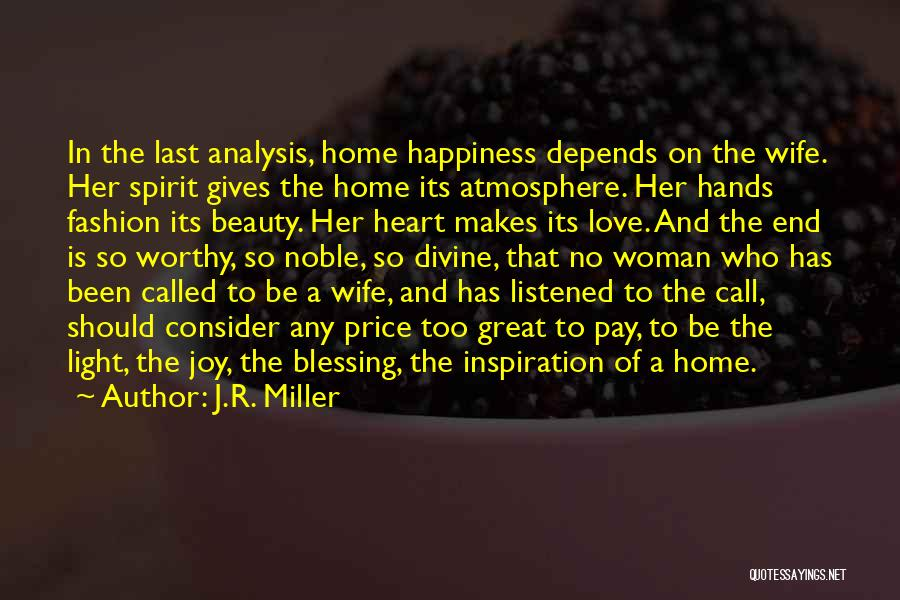 Spirit Love Quotes By J.R. Miller