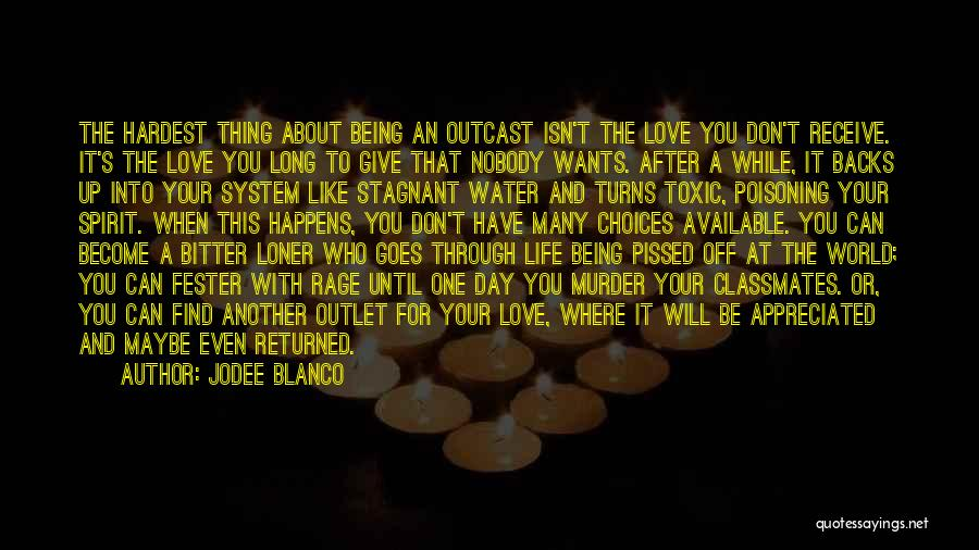 Spirit Love Quotes By Jodee Blanco