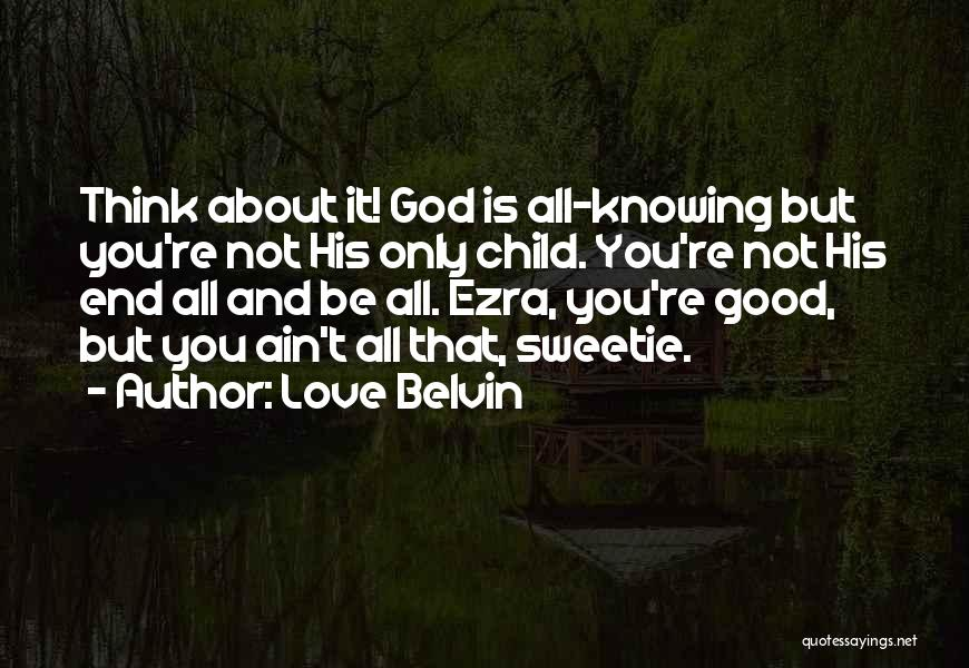 Spirit Love Quotes By Love Belvin