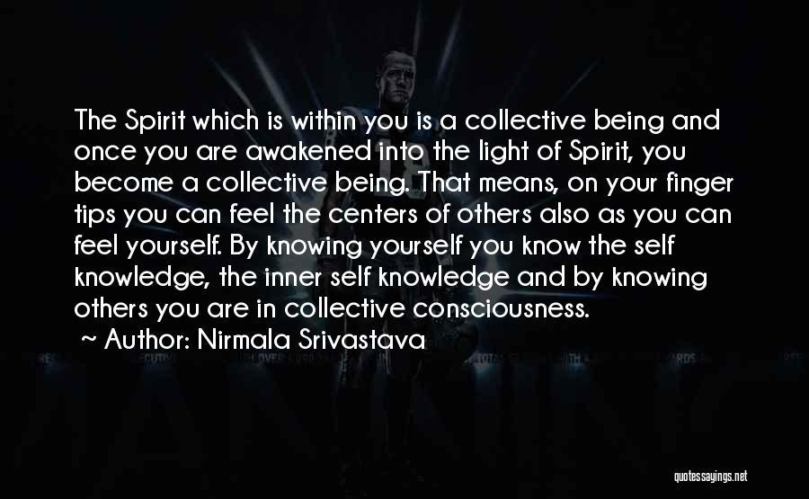 Spirit Love Quotes By Nirmala Srivastava