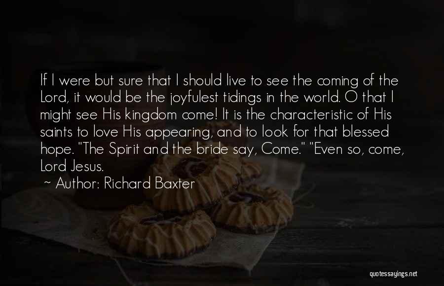 Spirit Love Quotes By Richard Baxter