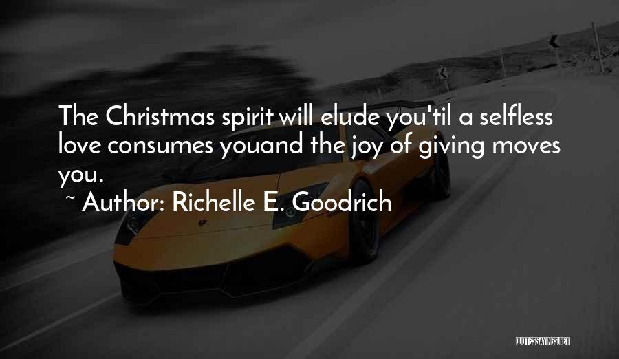 Spirit Love Quotes By Richelle E. Goodrich