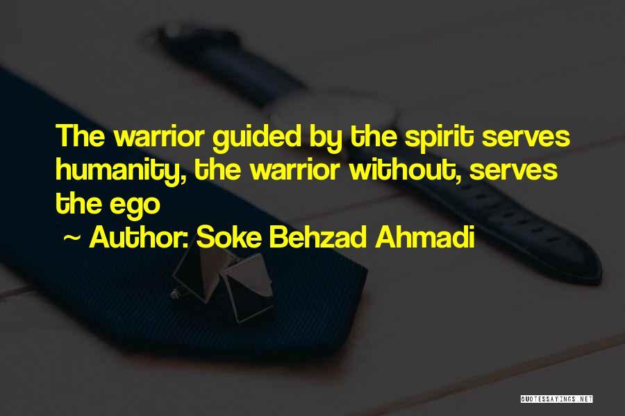 Spirit Love Quotes By Soke Behzad Ahmadi