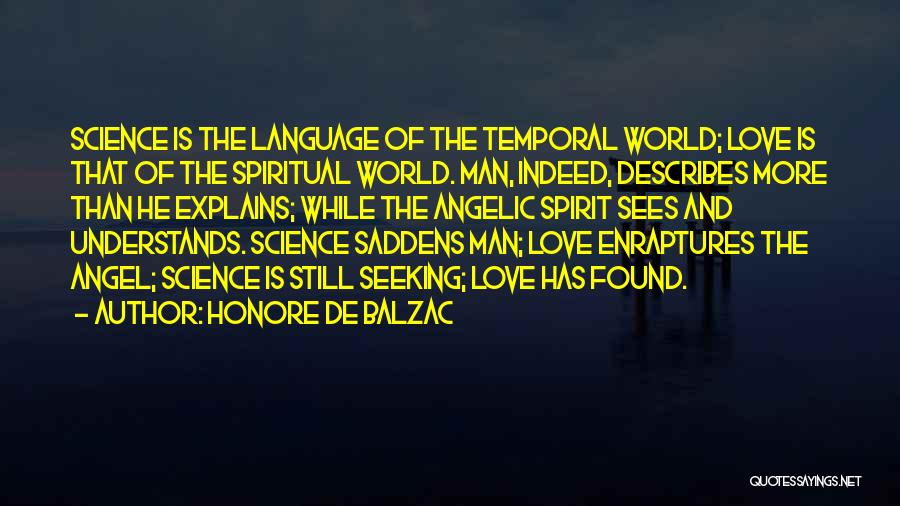 Spirit Science Love Quotes By Honore De Balzac