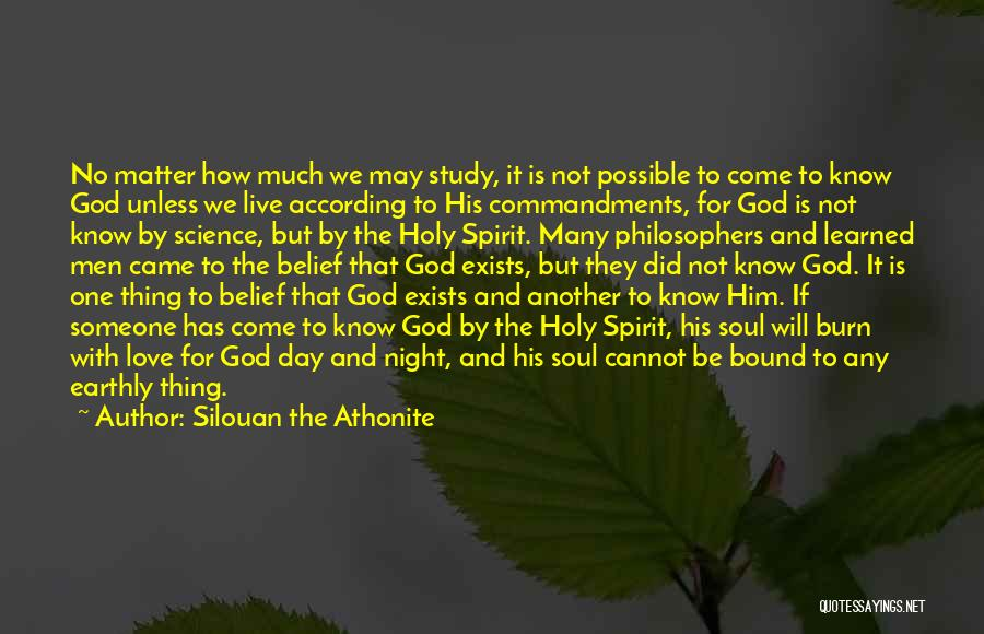 Spirit Science Love Quotes By Silouan The Athonite