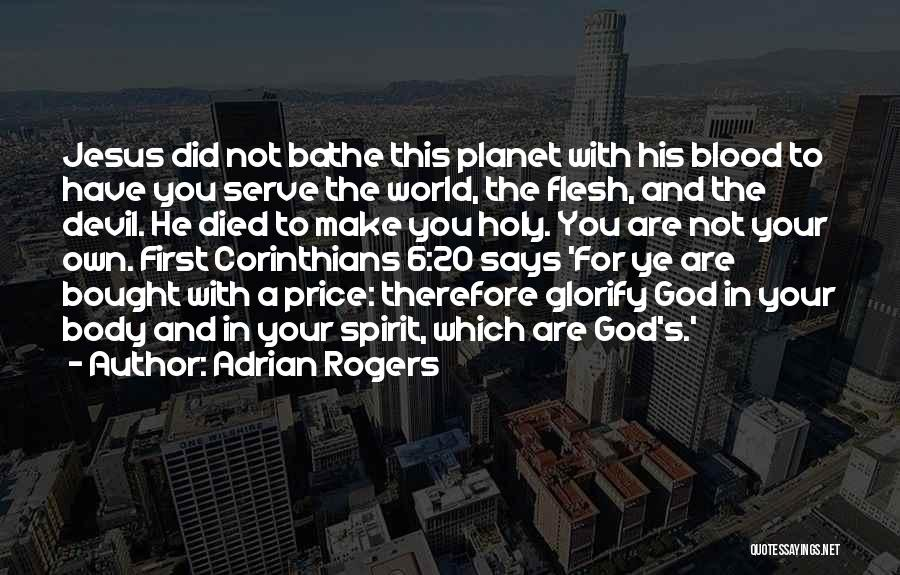 Spirit Vs Flesh Quotes By Adrian Rogers