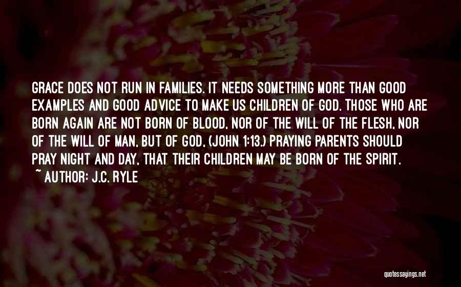 Spirit Vs Flesh Quotes By J.C. Ryle