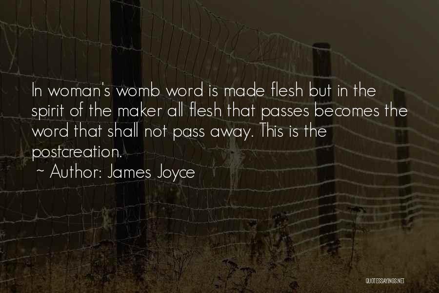 Spirit Vs Flesh Quotes By James Joyce